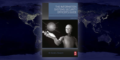 The Information Systems Security Officer's Guide, Third Edition