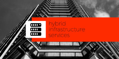Hybrid infrastructure services