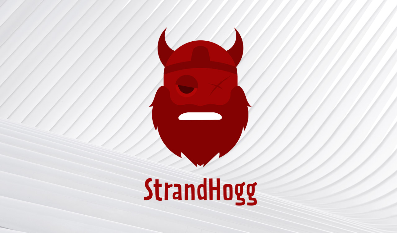 StrandHogg 2.0: Critical Android flaw allows app hijacking, data theft