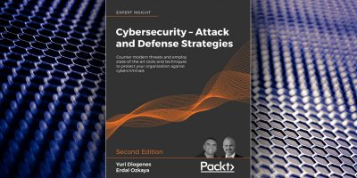 Cybersecurity – Attack and Defense Strategies - Second Edition